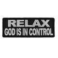 Forever And Always carries Biker Patches;Biker Patches/Christian Biker Patches Relax God is in control