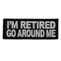 Forever And Always carries Biker Patches;Biker Patches/Funny Biker Patches I'm Retired