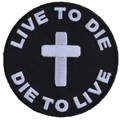 Forever And Always carries Biker Patches Live to Die Die to Live