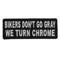 Forever And Always carries Biker Patches;Biker Patches/Funny Biker Patches Bikers Don't Go Gray