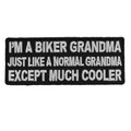 Forever And Always carries Biker Patches;Biker Patches/Funny Biker Patches I'm A Biker Grandma