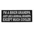 Forever And Always carries Biker Patches;Biker Patches/Funny Biker Patches I'm A Biker Grandpa