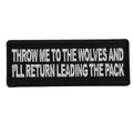Forever And Always carries Biker Patches;Biker Patches/Christian Biker Patches;Biker Patches/Veteran - Patriotic Patches;Biker Patches/Funny Biker Patches Throw Me To The Wolves