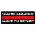 Forever And Always carries Biker Patches;Biker Patches/Veteran - Patriotic Patches To Some This is Just a Red Line