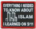 Forever And Always carries Biker Patches;Biker Patches/Christian Biker Patches;Biker Patches/Veteran - Patriotic Patches Everything I Needed to Know about Islam