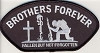 Forever And Always carries Biker Patches;Biker Patches/Veteran - Patriotic Patches Brothers Forever Patch