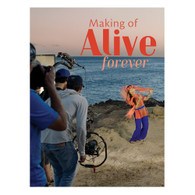 Making of Alive Forever video