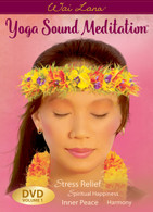 Yoga Sound Meditation™ DVD Vol 1