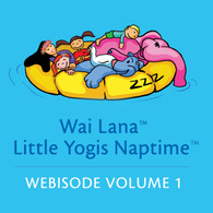 Little Yogis Naptime Webisode Vol 1