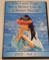 Wai Lana Yoga for a Better Life & a Better World DVD Vol 1