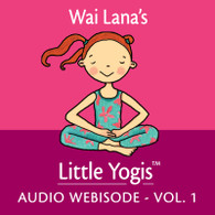 Little Yogis Audio Webisode Volume 1
