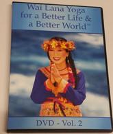 Wai Lana Yoga for a Better Life & a Better World DVD Vol 2