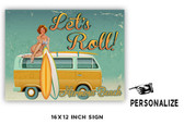 Let's Roll Personalized Metal Sign