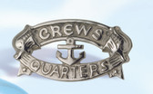 Crew's Quarters Aluminum Plaque with Nickel Finish