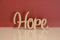 7cm tall Freestanding wooden word sign Hope