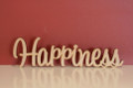 7cm tall Freestanding wooden word sign Happiness