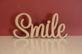 10cm tall Freestanding wooden word sign Smile