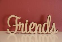 10cm tall Freestanding wooden word Friends