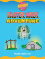 Easter Week Adventure (Family Devotional)