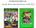 Super DVD Special -- Buy Hey, Batter, Batter and Get In My Garden FREE