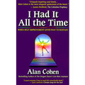 I Had It All the Time:  When Self-Improvement Gives Way to Ecstasy (Book)