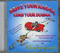 Drive Your Karma, Curb Your Dogma CD