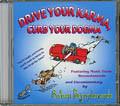 Drive Your Karma, Curb Your Dogma CD