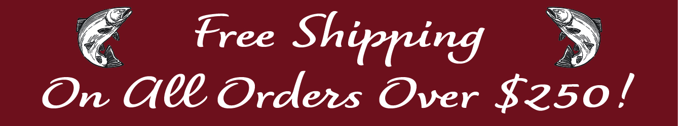 Free Shipping on Orders over $250!