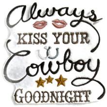 Always Kiss Your Cowboy Goodnight
