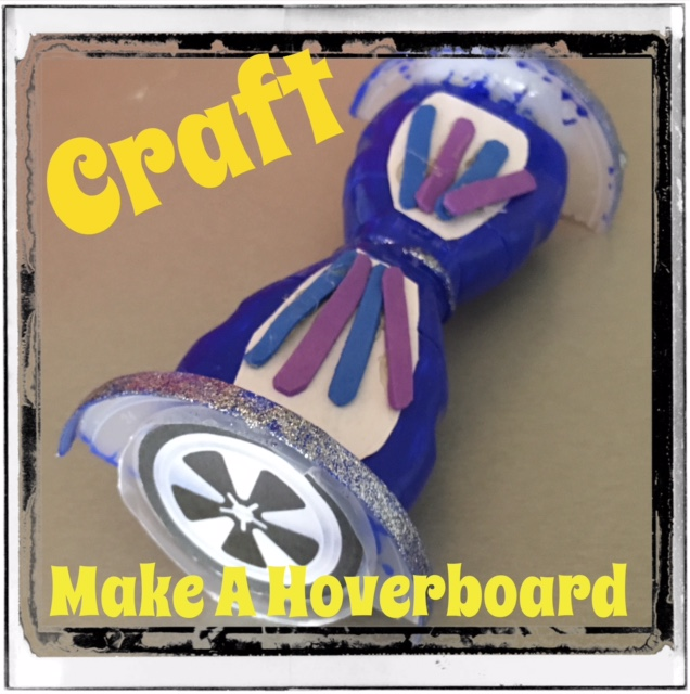Make A Hoverboard From American Girl Ideas