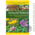 Backyard Medicine by Julie Bruton-Seal & Matthew Seal