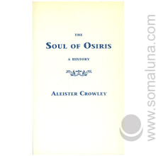 The Soul of Osiris 1992 Aleister Crowley