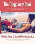 The Pregnancy Book: Month-by-Month, Everything You Need to Know From America's Baby Experts
