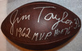 Jim Taylor Autographed Official NFL Duke Football with rare double inscription of HOF '76 and 1962 MVP