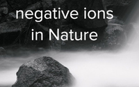 The Truth about Negative Ions and Negative Ion Therapy
