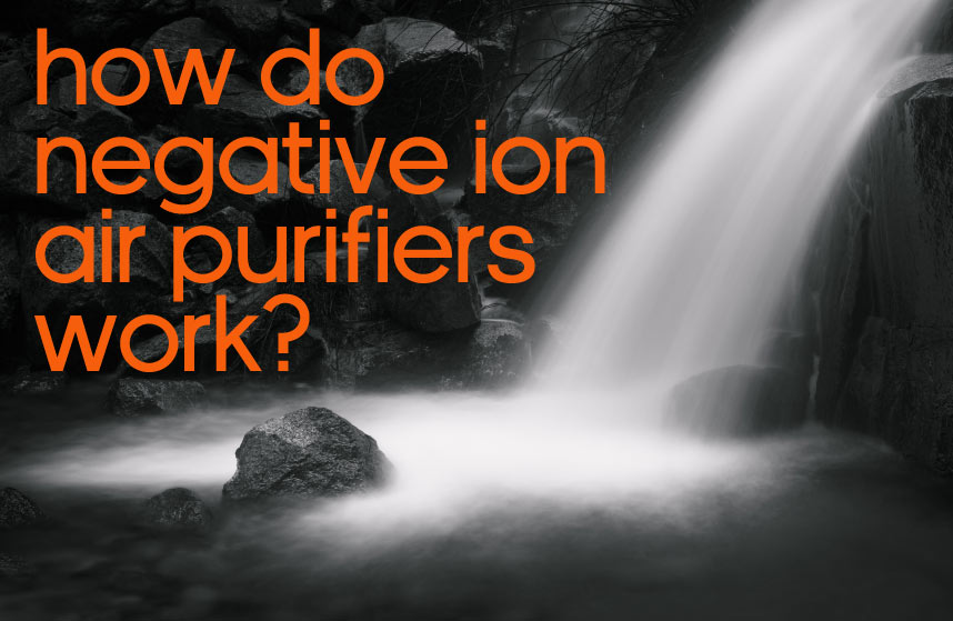 Should I Buy a Negative Ion Air Purifier?