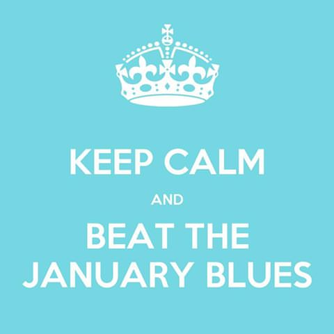 January Blues or Blahs…
