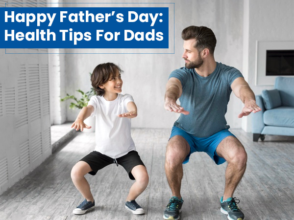Double Whammy: Men's Health and Father's Day!