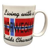 """Living With a Norwegian Builds Character"" Mug"