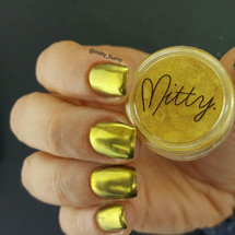 AVAILABLE AT GIRLY BITS COSMETICS www.girlybitscosmetics.com Gold Bullion Chrome Powder by Mitty