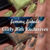 AVAILABLE AT GIRLY BITS COSMETICS www.girlybitscosmetics.com Girly Bits Shop Exclusives (3pc Set) by Femme Fatale | Swatch courtesy of Manicure Manifesto