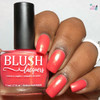 AVAILABLE AT GIRLY BITS COSMETICS www.girlybitscosmetics.com Rio (Beachside Sunset Collection) by Blush Lacquers | Photo credit: Queen of Nails 83