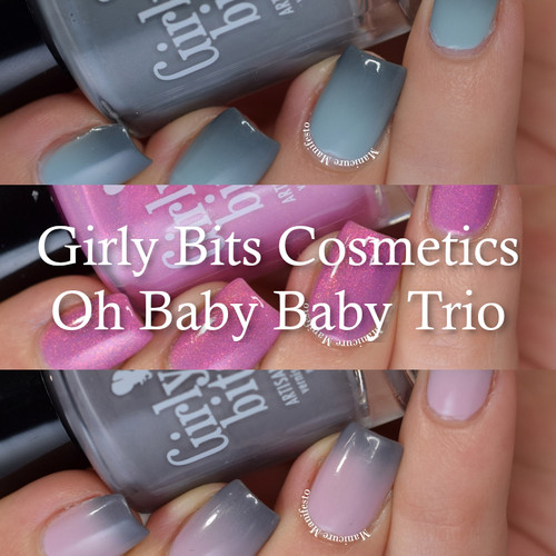 Oh Baby Baby Trio by Girly Bits Cosmetics AVAILABLE AT GIRLY BITS COSMETICS www.girlybitscosmetics.com Photo by Manicure Manifesto