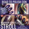 Bourbon Street Stroll (Road to PC New Orleans 2019 Series) by Girly Bits Cosmetics AVAILABLE ONLY AT WWW.THEPOLISHCONVENTION.COM