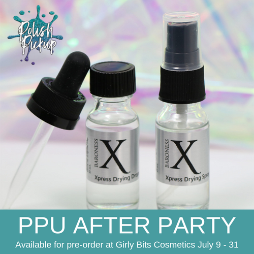 Xpress Polish Drying Spray by Baroness X (PPU 2019 After Party Pre-Order) AVAILABLE FOR PRE-ORDER AT GIRLY BITS COSMETICS July 9th - 31st www.girlybitscosmetics.com