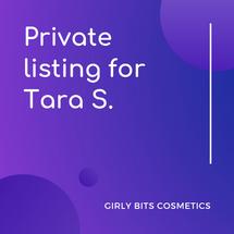 Private listing for Tara S.