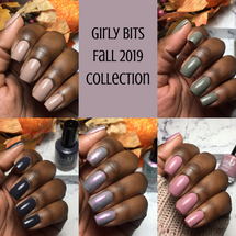 Fall 2019 Collection by Girly Bits Cosmetics AVAILABLE AT GIRLY BITS COSMETICS www.girlybitscosmetics.com | Photo credit: Your Girl Vee