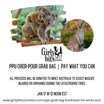 PPU Over-Pour Grab Bag | Pay what you can All proceeds will be donated to WIRES Australia to assist wildlife injured or orphaned during the catastrophic fires.