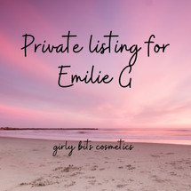PRIVATE LISTING FOR EMILIE G