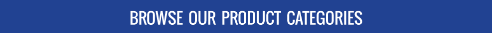 Browse our Product Categories